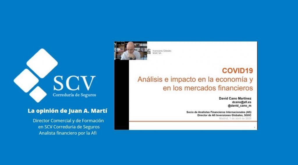 La opinión de Juan A. Marti análisis e impacto en la e y los mercados COVID19 050420